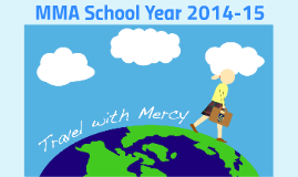 MMA School Year 2014-15 Introduction