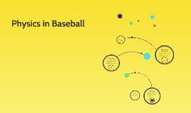 Physics in Baseball