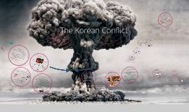 Korean Conflict & War