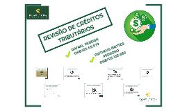 REVISÃO DE CRÉDITOS TRIBUTÁRIOS