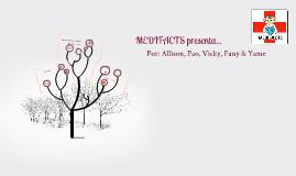MEDIFACTS presenta...