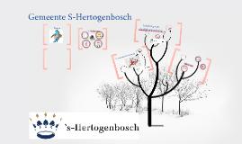 Presentatie organisatie Gemeente Den Bosch