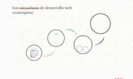 Los estandares de desarrollo web