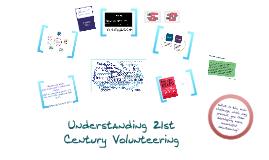 Understanding 21st Century Volunteering