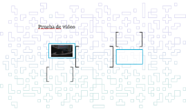 Prueba de video
