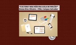"""Copy of II SLCM - IFBA.2013 - """"CULTURA? MAS NÃO ERA AULA DE INGLÊS?"""""""