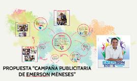 """PROPUESTA CAMPAÑA PUBLICITARIA EMERSON MENESES"""""""