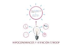 HIPOCONDRIACOS Y ATENCIÓN STROMP