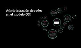 Administración de redes en el modelo OSI