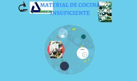 MATERIAL DE COCINA INSUFICIENTE