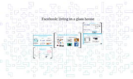 Facebook: a glass house