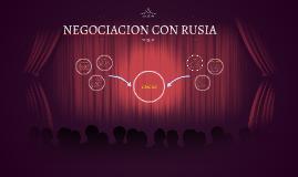 NEGOCIACION CON RUSIA