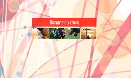 Romans au choix