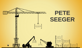 Pete Seeger Protestor Presentation