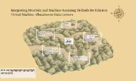 Integrating Heuristic and Machine-Learning Methods for Effic