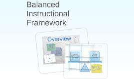 2017 - Balanced Instructional Framework Overview