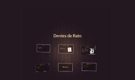 Dentes de Rato