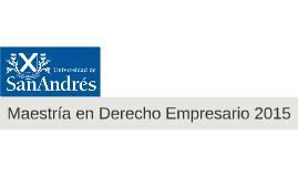 Maestría en Derecho Empresario 2015