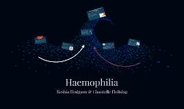 Haemophila