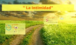 """"""" La Intimidad"""""""