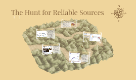 Copy of The Hunt for Reliable Sources