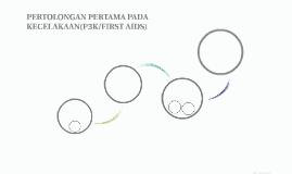 PERTOLONGAN PERTAMA PADA KECELAKAAN(P3K/FIRST AIDS)