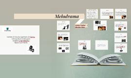 Copy of Melodrama