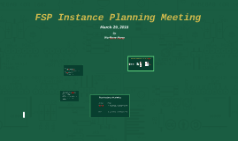 FSP Instance Planning Meeting 3/27