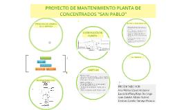 """PROYECTO DE MANTENIMIENTO PLANTA DE CONCETRADOS """"SAN PABLO"""""""