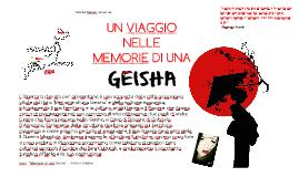 UN VIAGGIO NELLE MEMORIE DI UNA GEISHA