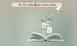 Me my Culture and Country India