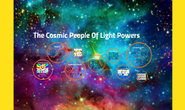 The Cosmic People Of Light Powers