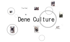 Dene Culture