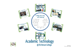 Academic Technology  at Dickinson College