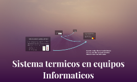 Sistema termicos en equipos Informaticos