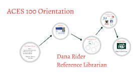 ACES 100 Orientation