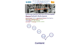 Advanced Control Functions of Decoupled Electro-Hydraulic Brake System