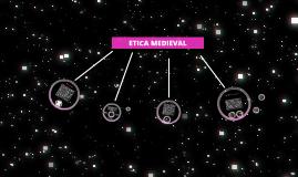 Copy of ETICA MEDIEVAL