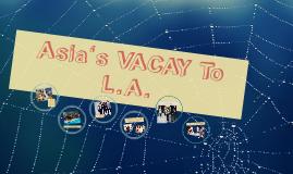 Asia's VACAY!!!