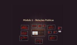 Copy of Módulo 2 – Relações Publicas