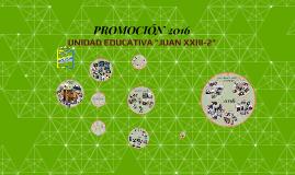 JUAN XXIII PROMO 2016