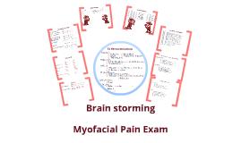 Copy of Copy of Myofascial Pain Examination
