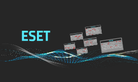WHAT IS ESET?