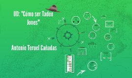"UD: ""Cómo ser Tadeo Jones"""