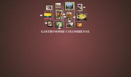 GASTRONOMIE COLOMBIENNE