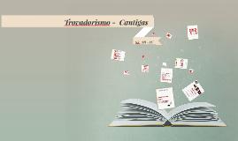 Trovadorismo -  Cantigas