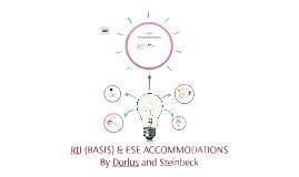 BASIS & ESE ACCOMMODATIONS