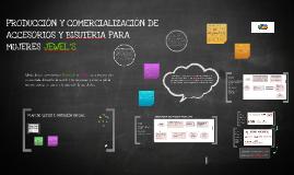 Copy of PRODUCCION Y COMERCIALIZACION DE ACCESORIOS Y BISUTERIA PARA MUJERES  JEWEL´S