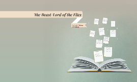 The Beast/Lord of the Flies