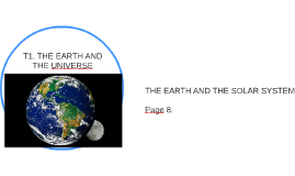 T1. THE EARTH AND THE UNIVERSE